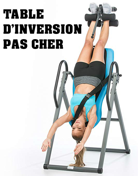 Table d'inversion pas cher